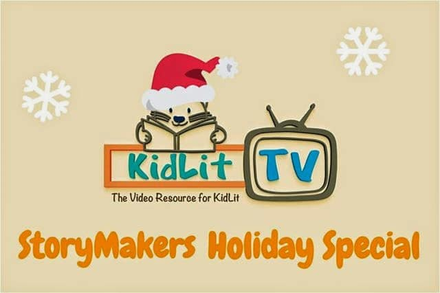 Storymakers Holiday Special for 2014 featured at KidLitTV Holiday Special