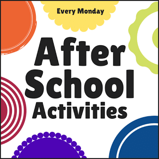 After School Activities for Kids featured Weekly at The Educators' Spin On It