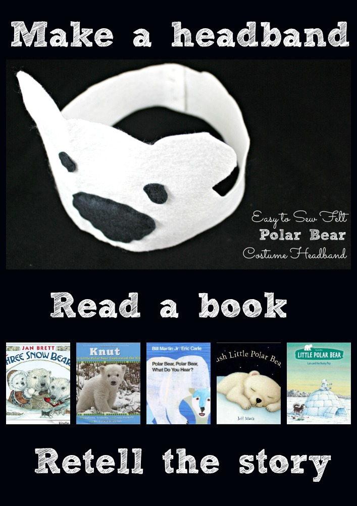 Polar Bear Literacy Activity for Kids. Make a polar bear costume headband, read a polar bear book, and retell the polar bear story