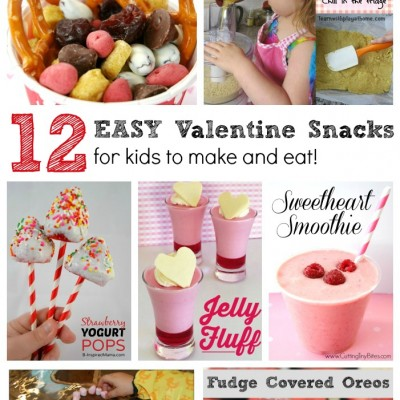 Valentine's Day Snacks for Kids to Make and Eat!