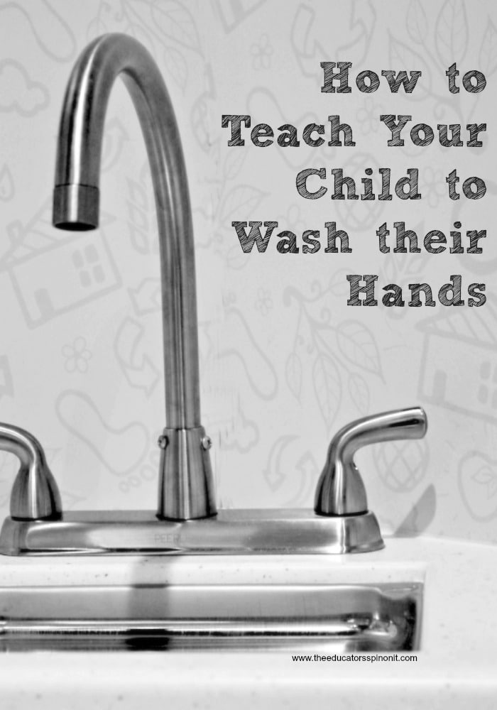 How to teach your child how to wash their hands.