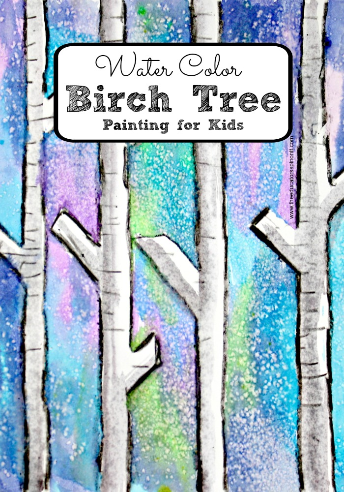 Easy birch tree painting with kids the educators 39 spin on it for Simple watercolor paintings for kids