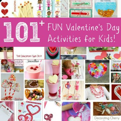 101+ Valentine's Day Activities for Play and Learning