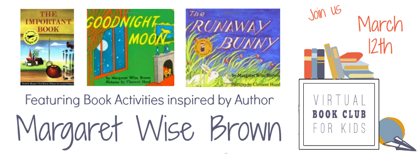 Margaret Wise Brown Virtual Book Club for Kids Starts March 12th at the Virtual Book Club for Kids