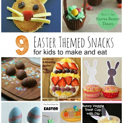 9 Easter Snacks for Kids