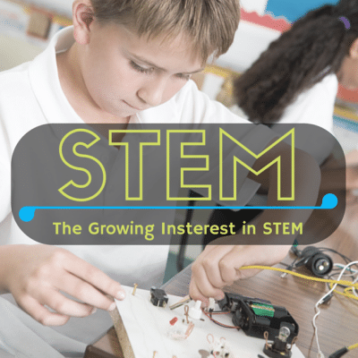 Why is There a Growing Interest in STEM Programs for Kids