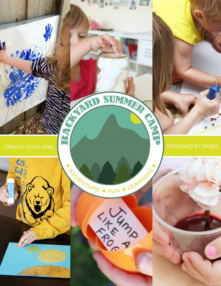 Backyard Summer Camp for Kids: 6 weeks of Adventure, Fun, and Learning for Kids ages 3-7