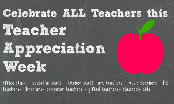 Celebrate ALL teachers this Teacher Appreciation Week