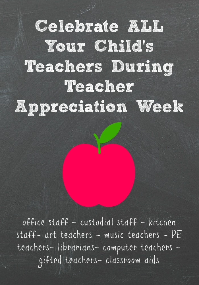 Teacher Appreciation Week Isn't Just for Homeroom Teachers: Tips for thanking all of your non-homeroom teachers and support staff