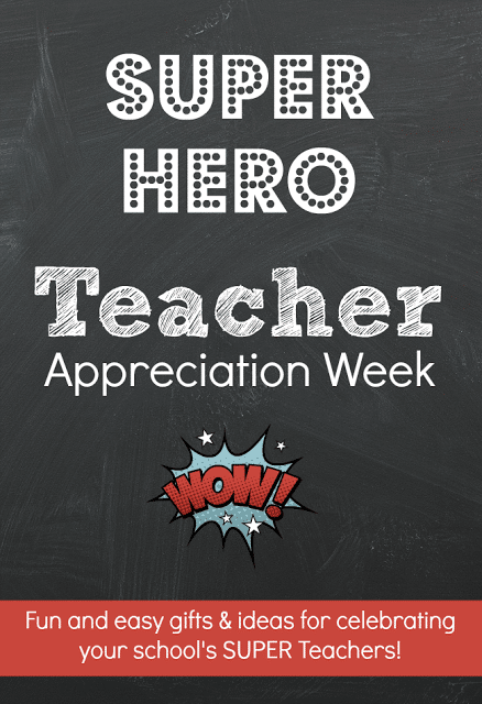 Teacher Appreciation Super Hero Themed Week