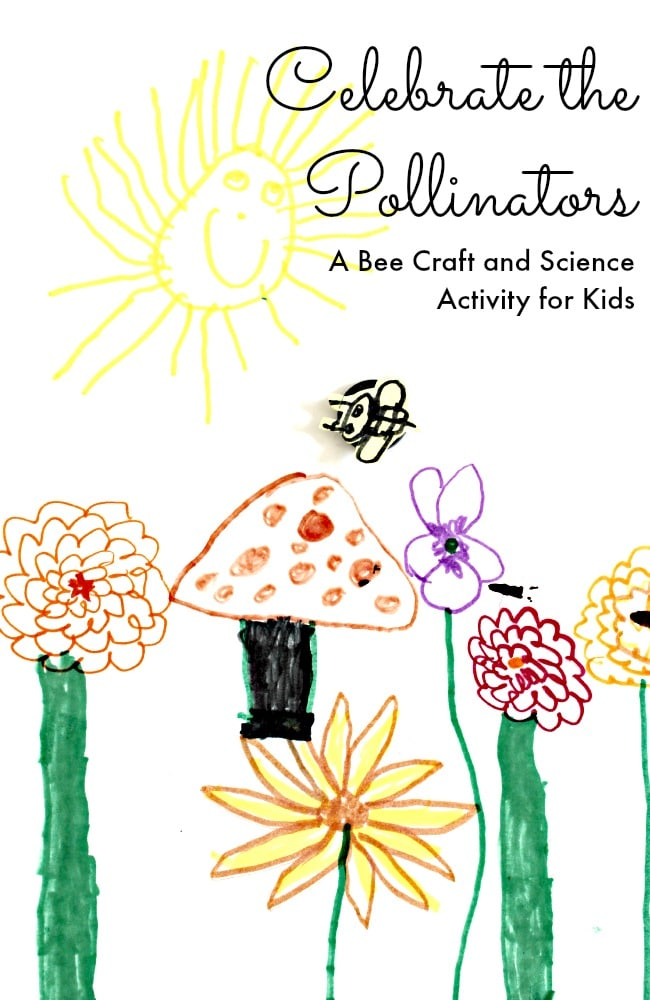 your markers and celebrate the pollinators with this bee craft and science activity for kids.