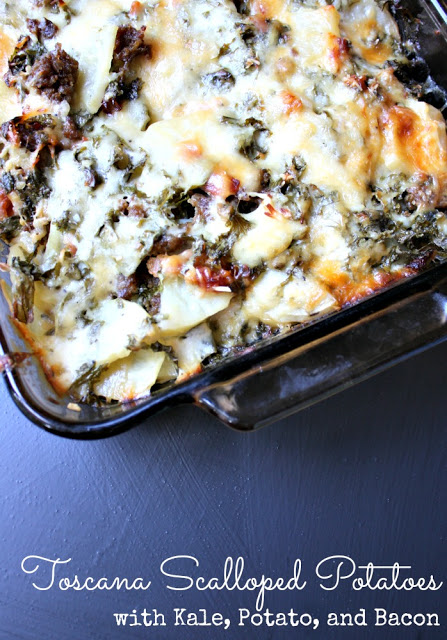 Must try Kale, Potato, and Bacon Toscana Scalloped Potatoes Caserole