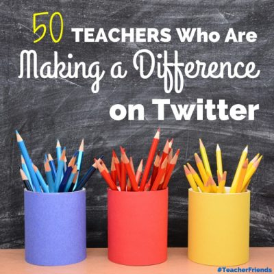 50+ Teachers Making a Difference on Twitter