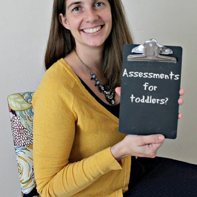 Assessments for toddlers?