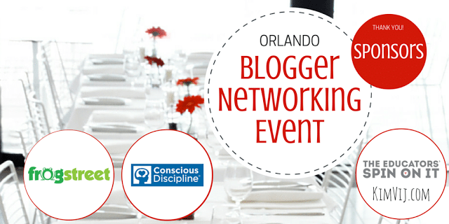 Orlando Blogger Networking Event November 18th.  Come join the fun and connect with bloggers and our sponsors Conscious Discipline and Frog Street Press. This event is hosted by Kim Vij at The Educators' Spin On It and KimVij.com
