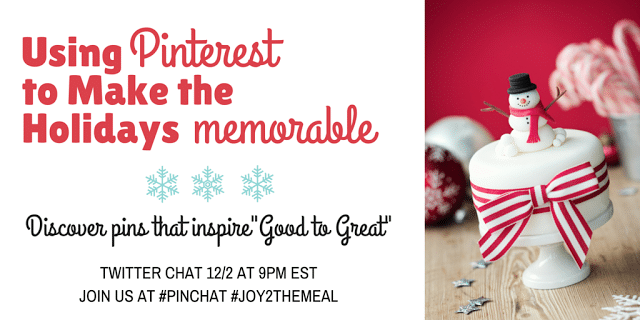 Finding inspiration for the holidays on Pinterest. I'm sharing some of our most favorite Pins this season on a special Memorable Holidays Pinterest Board. Come follow along and join our Twitter chat with #Joy2themeal!