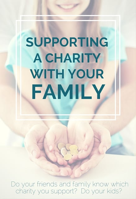 Supporting a Charity with Your Family. Do you friends and family know which charity you support? Do your Kids? Here are some of our favorite charities we recommend getting involved with.