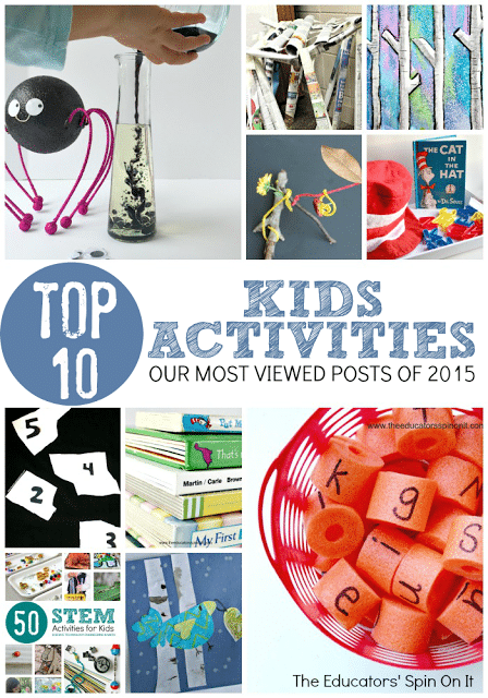 Top 10 Kids Activities Post from 2015 on The Educators' Spin On It