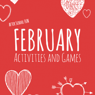 February Themed After School Activities for Kids