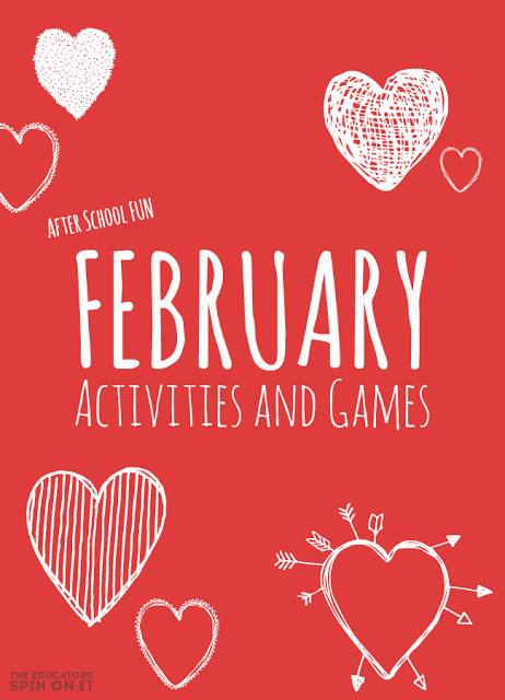 February Themed Activities for Elementary School Ages for After School
