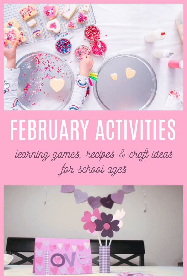 february activities for school ages