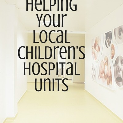 6 Ways to Help Your Local Children's Hospital