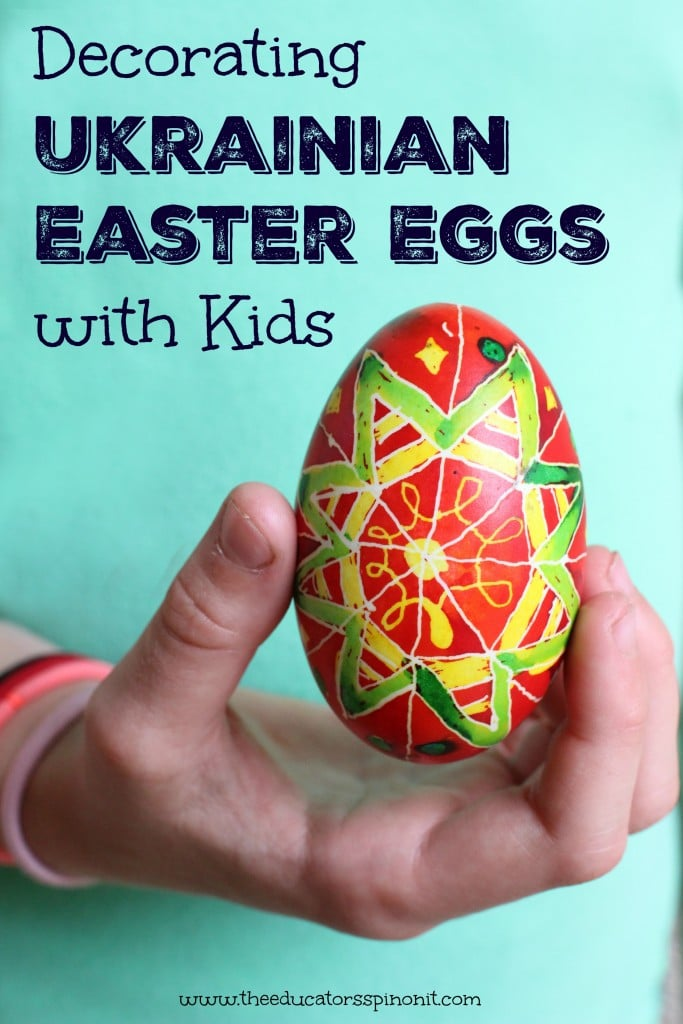 Ukrainian Easter Eggs with Kids