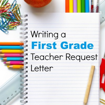 First Grade Teacher Request Letter