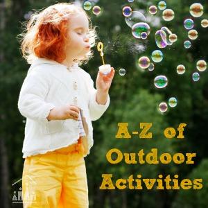 A-Z Outdoor Activities for Kids