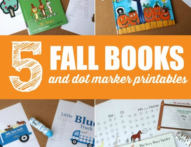 5 Must Read Fall Books and Dot Marker Fall Printables