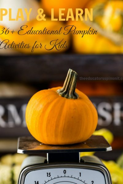 Play and Learn: 36+ Educational Pumpkin Activities for Kids