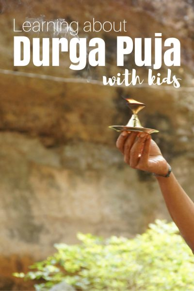 Learning About Celebrating Durga Puja with Kids