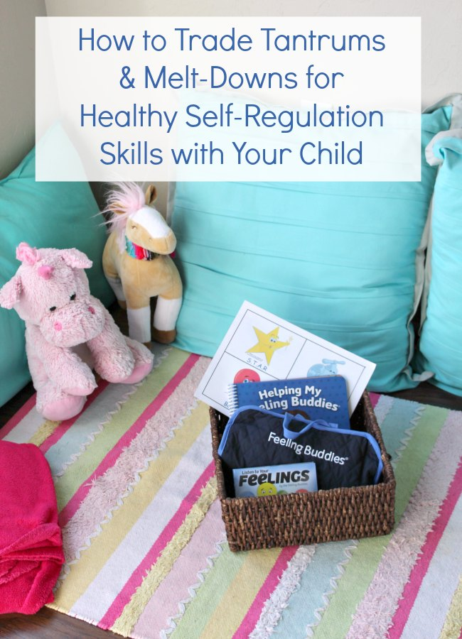 How to Trade Tantrums and Melt Downs for Healthy Self Regulation Skills with Your Child using Feeling Buddies for Families from Conscious Discipline