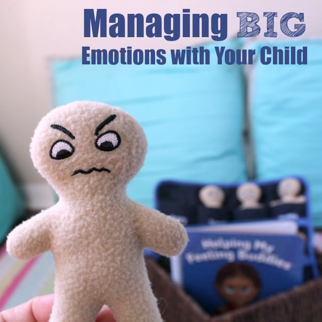 Managing BIG Emotions with your child using self regulation from Feeling Buddies for Families.