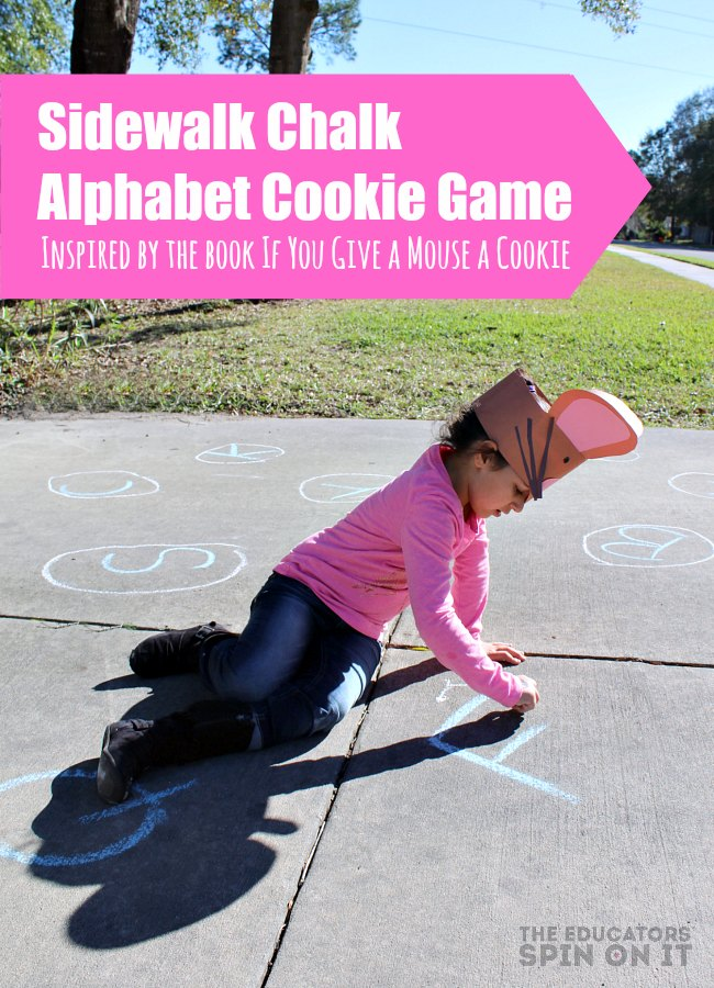 Sidewalk Chalk Alphabet Cookie Themed Fun inspired by If You Give a Mouse a Cookie