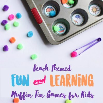 Beach Fun and Learning, Make and Play this Summer Muffin Tin Syllable Counting Game