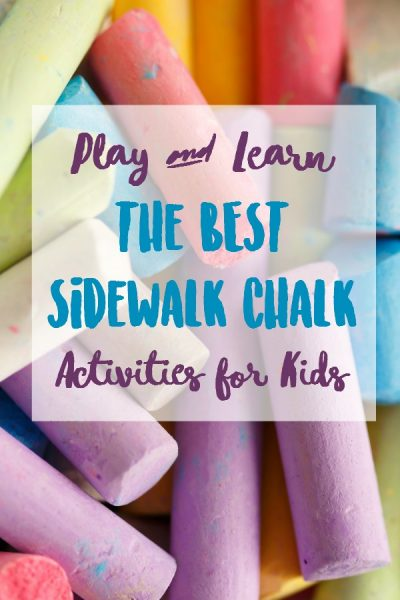 Play and Learn with the BEST Sidewalk Chalk Activities for Kids