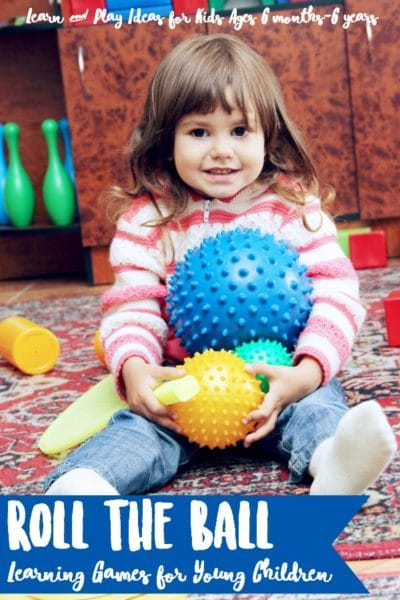 Roll the Ball Learning Game Ideas for Young Children