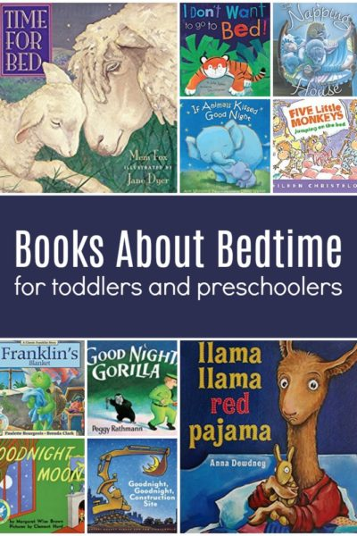 Toddler and Preschool Books About Bedtime