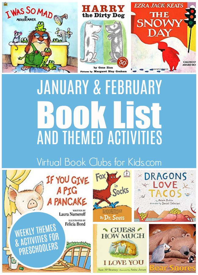 January and February Book List and Themed Activities for Preschoolers from the Virtual Book Club for Kids