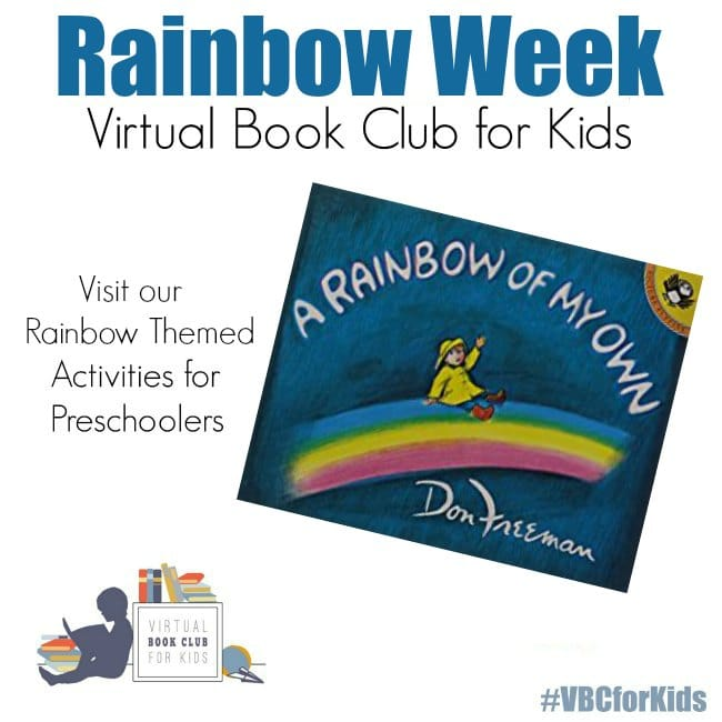 Book Featured of a Rainbow of My Own by Don Freeman for Rainbow Week at Virtual book Club for Kids