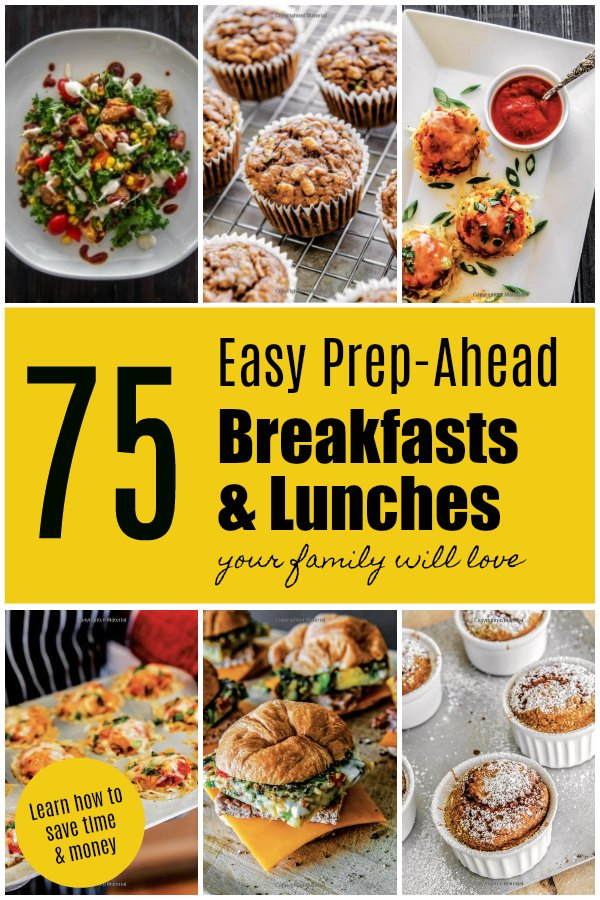 75 Easy Prep-Ahead Breakfast and Lunches Your Family Will Love