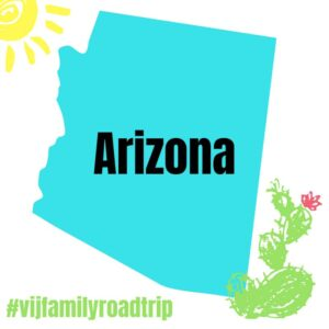 Arizona Road Trip for #vijfamilyroadtrip