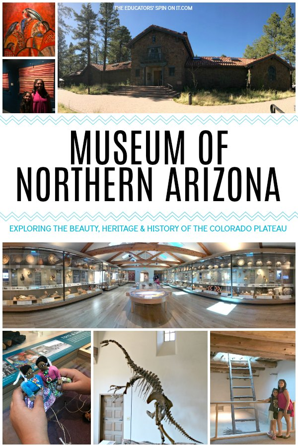 Museum of Northern Arizona- A Family Review from The Educators' Spin On It