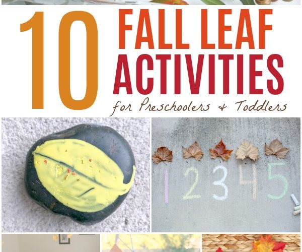 10 Fall Leaf Activities for Preschoolers and Toddlers