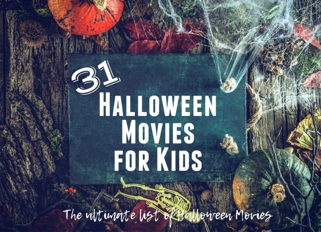 31 Halloween Movies for Kids that are Mom Approved!