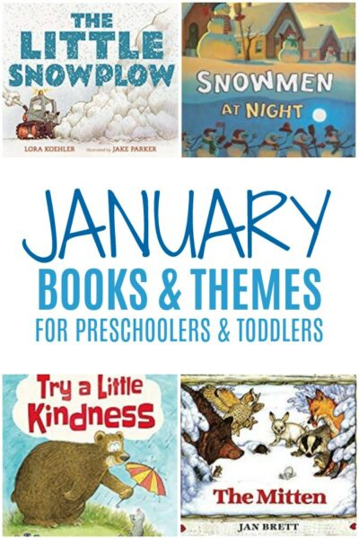 January Books and Themes for Preschoolers and Toddlers