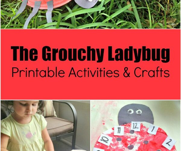 Ladybug crafts for preschoolers and toddlers including The Grouchy Ladybug printables