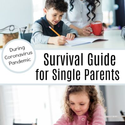 Coronavirus Survival Guide For Single Parents