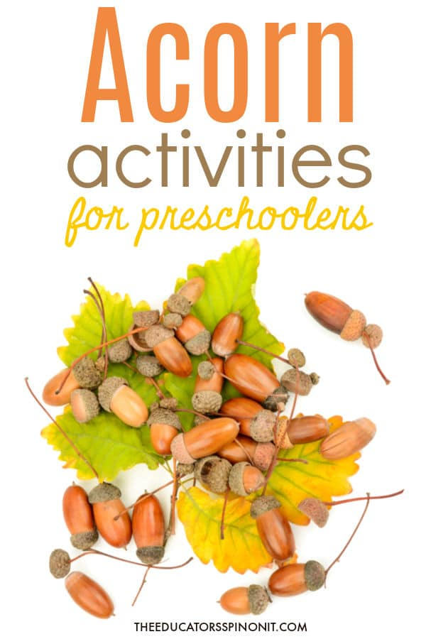 Acorn activities for preschoolers with acorns and yellow and green fall leaves.